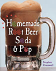 Homemade Root Beer, Soda and Pop